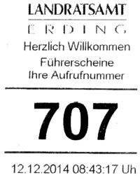 Aufrufnummer bei der Führerscheinstelle im Landratsamt Erding