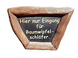 Schild: Eingang nur für Wipfelstürmer